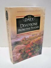 365 Daily Devotions from the Psalms by Dan R. Dick