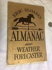 """Rare Book 1955 Eric Sloan """"Almanac And Weather Forecaster"""" Illustrated"""