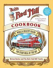 Bob's Red Mill Cookbook: Whole & Healthy Grains for Every Meal of the Day, Harri