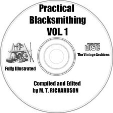 Practical Blacksmithing Vol. 1 - How to Blacksmith on CD - Vintage Book on CD