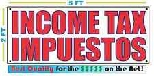 INCOME TAX IMPUESTOS Banner Sign NEW Larger Size Best Price for The $$$