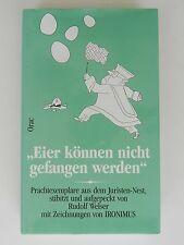 Orac Eier können nicht gefangen werden Rudolf Welser Ironimus