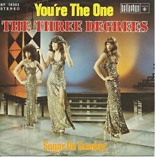 "The Three Degrees - You're The One / Sugar On Sunday (7"" Single Germany 1975)"
