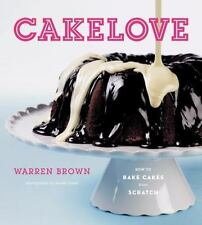 CakeLove: How to Bake Cakes from Scratch - New - Brown, Warren - Hardcover