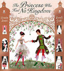 The Princess Who Had No Kingdom by Ursula Jones (Paperback, 2010)