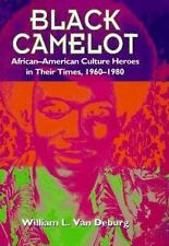 Black Camelot: African-American Culture Heroes in Their Times, 1960-19-ExLibrary