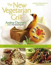 New Vegetarian Grill: 250 Flame-Kissed Recipes for Fresh, Inspired Meals - Chesm