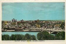 Vintage Postcard Center Street Bridge Calgary Alberta Canada Tinted Real Photo