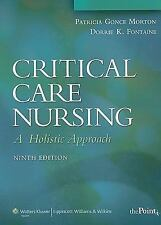 Critical Care Nursing by Patricia Gonce Morton ACNP-BC FAAN