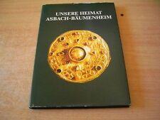 Unsere Heimat Asbach-Bäumenheim Ein Heimatbuch
