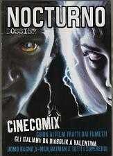 NOCTURNO cinema DOSSIER guida aI CINECOMIX 1 cinecomics movie comics cinefumetto