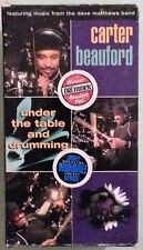 carter beauford  UNDER THE TABLE AND DRUMMING    VHS VIDEOTAPE 2 tape set