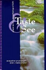 Taste and See: Prayer Services for Gatherings of Faith (Take and Receive Series)