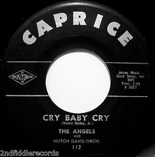 THE ANGELS-Cry Baby Cry-Classic Doo Wop-Northern Soul Girl Group 45-CAPRICE #112