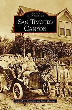 San Timoteo Canyon (CA) (Images of America), Christian, Peggy, Holtzclaw, Kennet