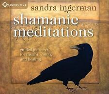 Shamanic Meditations : Guided Journeys for Insight, Vision, and Healing by...