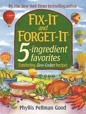 FIX-IT & FORGET IT ~ 5-INGREDIENT FAVORITES ~ SLOW-COOKER RECIPIES ~ HARDCOVER