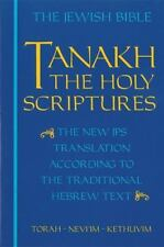 JPS Tanakh, the Holy Scriptures : The New JPS Translation According to the Trad…