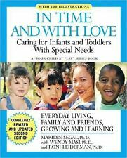 In Time and With Love: Caring for the Special Needs Infant and Toddler-ExLibrary