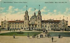 Printed Postcard Main Bldg Texas Cotton Palace Waco TX 1910 Exposition Unposted