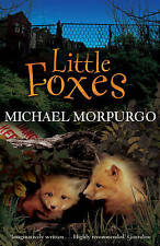 'Little Foxes' Paperback Book by Michael Morpurgo