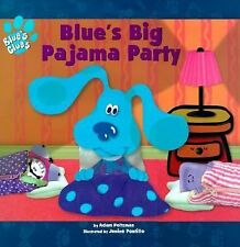 Blue's Big Pajama Party (Blue's Clues (Simon & Schuster Hardcover)), Peltzman, A