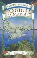 Llewellyn's 2017 Magical Almanac - Practical Magic for Everyday Living NEW