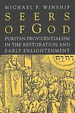 Seers of God : Puritan Providentialism in the Restoration and Early...