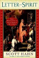 Letter and Spirit: From Written Text to Living Word in the Liturgy by Hahn, Sco