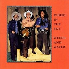 Weeds & Water by Weeds & Water/Riders in the Sky (CD, Oct-1991, Rounder Select)