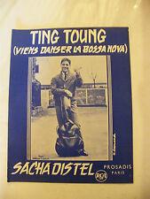Partition Ting Toung Viens danser la bossa Nova Sacha Distel