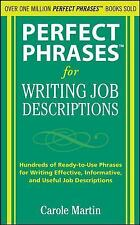 Perfect Phrases for Writing Job Descriptions : Hundreds of Ready-to-Use...