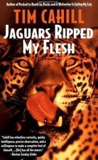 Vintage Departures: Jaguars Ripped My Flesh by Tim Cahill (1996, Paperback)