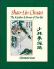 Shao-Lin Chuan: The Rhythm and Power of Tan-Tui, Kuo, Simmone, Excellent Book