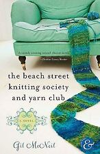 The Beach Street Knitting Society and Yarn Club McNeil, Gil Paperback