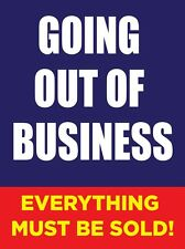 """GOING OUT OF BUSINESS 18""""x24"""" STORE BUSINESS RETAIL PROMOTION SIGNS"""
