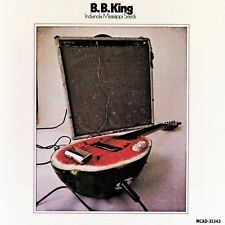 Indianola Mississippi Seeds by B.B. King (CD, Oct-2005, Universal Special...