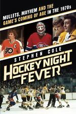 Hockey Night Fever : Mullets, Mayhem FLYERS BRUINS MONTREAL 1970'S Brawls