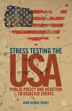 NEW - Stress Testing the USA: Public Policy and Reaction to Disaster Events