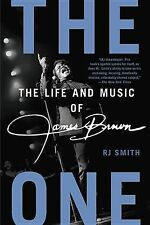 The One: The Life and Music of James Brown by Rj Smith (Paperback NEW)