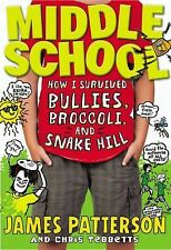 How I Survived Bullies, Broccoli, and Snake Hill Bk. 4 by James Patterson and...