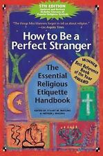 How to Be a Perfect Stranger: The Essential Religious Etiquette Handbook,