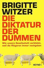 DIE DIKTATUR DER DUMMEN - Brigitte Witzer BUCH