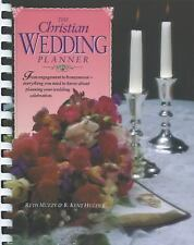 The Christian Wedding Planner by R. Kent Hughes and Ruth Muzzy (1991, Spiral,...