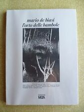 L'Orto delle bambole - Mario De Biasi EDIZIONI META - 1ªEDIZIONE 1977 BLISTERATO