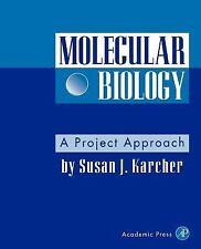 Molecular Biology: A Project Approach