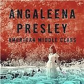 Angaleena Presley - American Middle Class (2015)