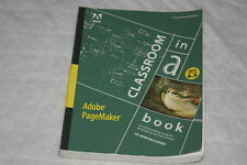 Adobe Pagemaker 6.5 Classroom in a Book by Adobe Creative Team (1997, Mixed M...