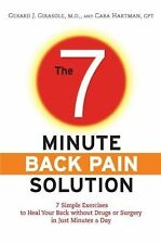 The 7-Minute Back Pain Solution: 7 Simple Exercises to Heal Your Back Without Dr