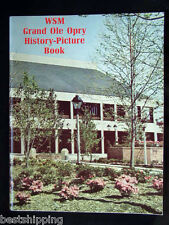 Grand Ole Opry History Picture Book WSM 1974 Rare Country Music Bios - 144 Pages